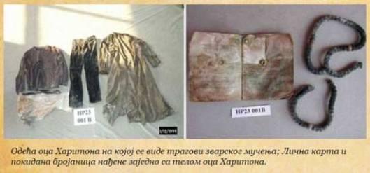Одећа оца Харитона на којој се виде трагови зварског мучења; Лична карта и покидана бројаница нађене заједно са телом оца Харитона
