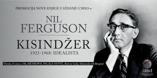 """Позив за промоцију књиге Нила Фергусона """"Кисинџер: 1923-1968, идеалиста"""""""